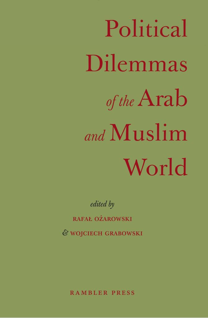 Political Dilemmas Of The Arab And Muslim World