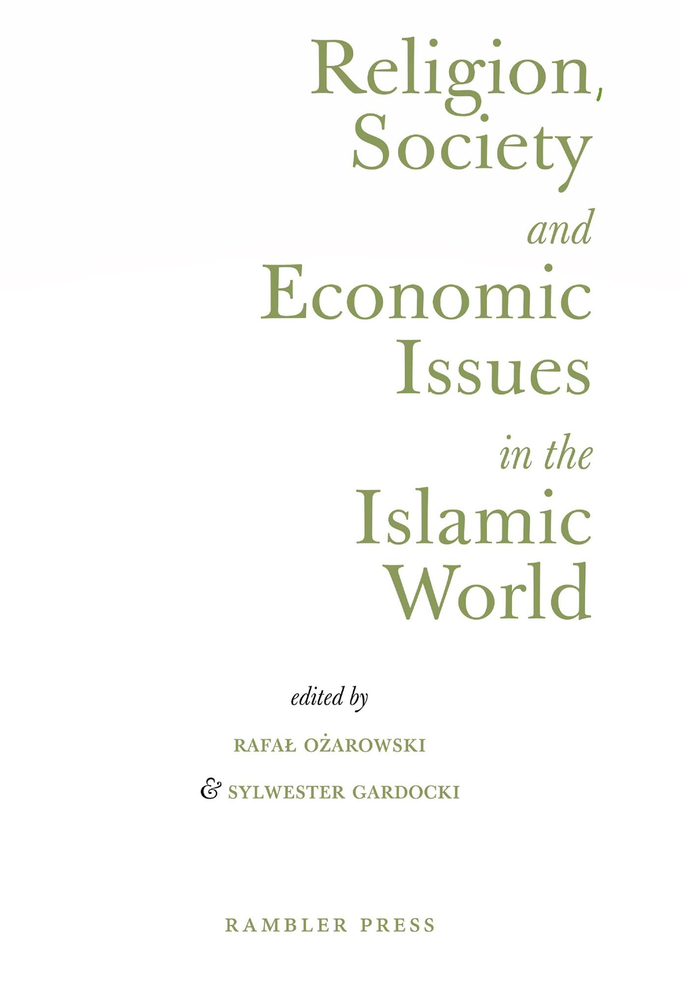 Religion, Society And Economic Issues In The Islamic World
