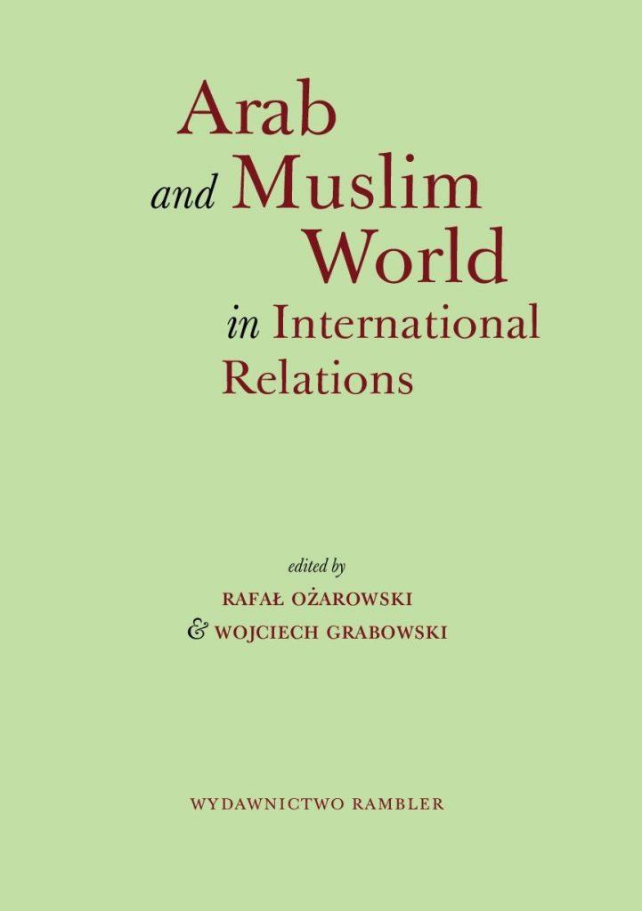 Arab and Muslim World in International Relations