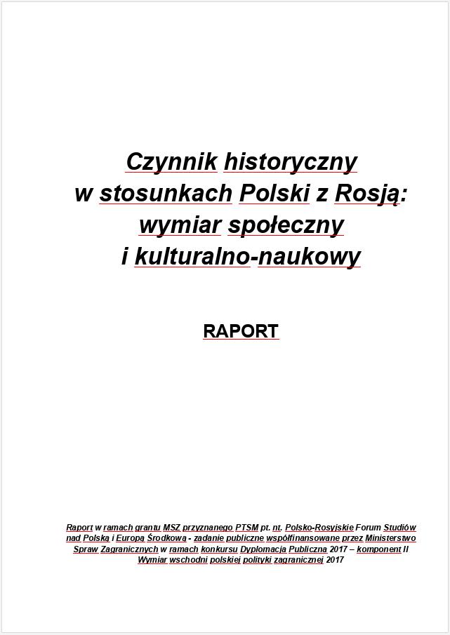 Czynnik Historyczny WStosunkach Polski ZRosją Wymiar Społeczny IKulturalno Naukowy. Raport