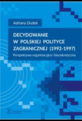 Decydowanie WPolskiej Polityce Zagranicznej Br19921997